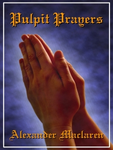 Pulpit Prayers Maclaren COVER