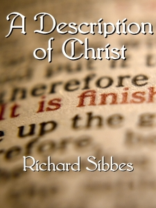 A Description of Christ by Richard Sibbes COVER