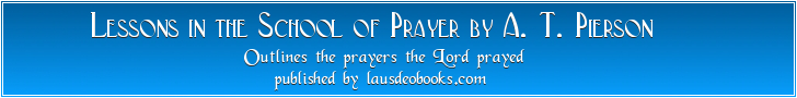 The Prayer That Teaches to Pray banner
